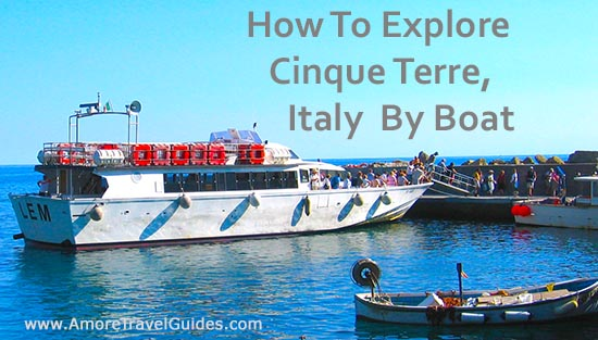 How to Explore Cinque Terre By Boat