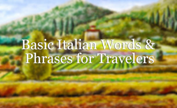 picture regarding Italian Phrases for Travel Printable called Very simple Italian Terms and Words and phrases for Visitors