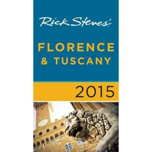 Rick Steves Florence and Tuscany, Italy