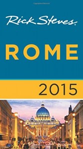 Rick Steves Rome 2015 Guide Review