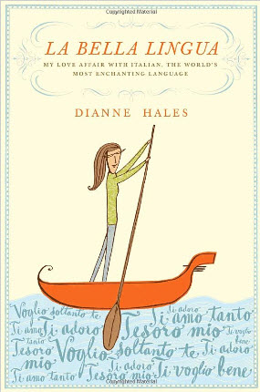 La Bella Lingua Book Review – Dianne Hales