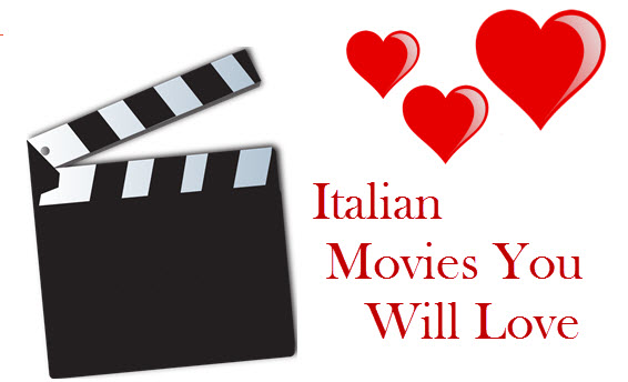 Italian Movies You Will Love